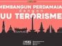Membangun Paradigma Perdamaian Melalui UU Terorisme