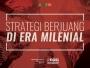 Strategi Berjuang di Era Milenial