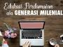 Pendidikan Perdamaian Generasi Milenial di Media Maya