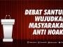 Debat Santun Wujudkan Masyarakat Anti Hoaks