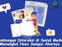 Membangun Interaksi di Sosial Media Menangkal Hoax Sampai Akarnya